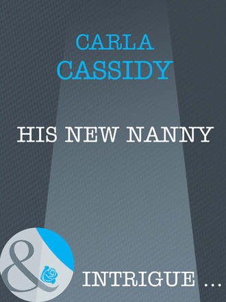 Carla Cassidy, His New Nanny