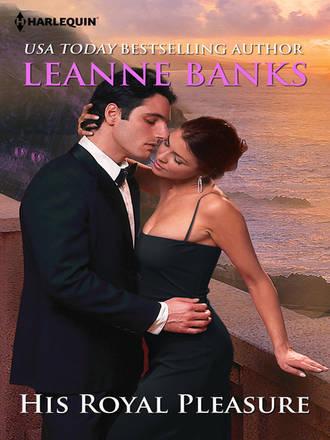 Leanne Banks, His Royal Pleasure