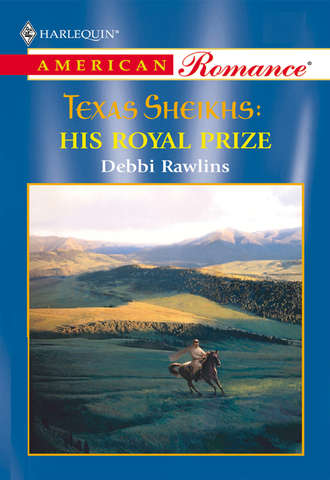 Debbi Rawlins, His Royal Prize