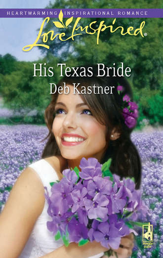 Deb Kastner, His Texas Bride