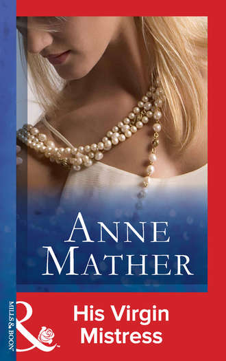 Anne Mather, His Virgin Mistress