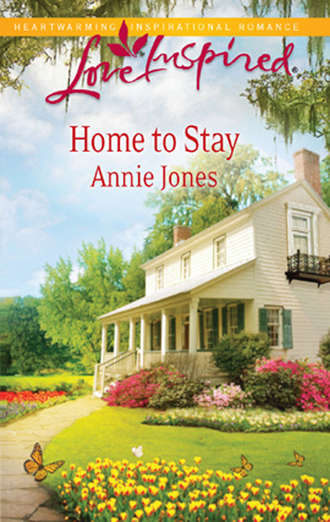 Annie Jones, Home to Stay