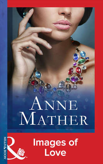 Anne Mather, Images Of Love