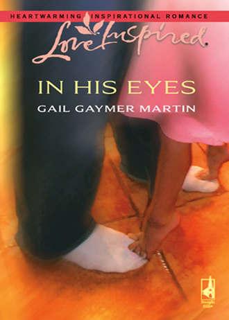Gail Martin, In His Eyes