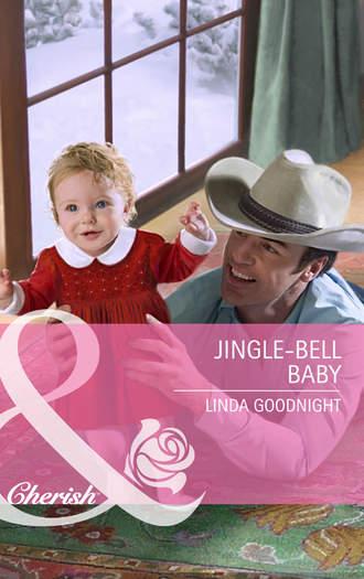 Linda Goodnight, Jingle-Bell Baby