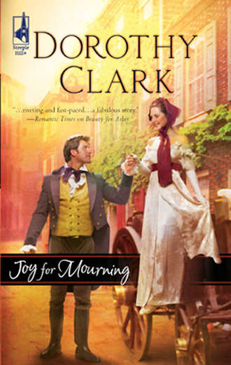Dorothy Clark, Joy for Mourning