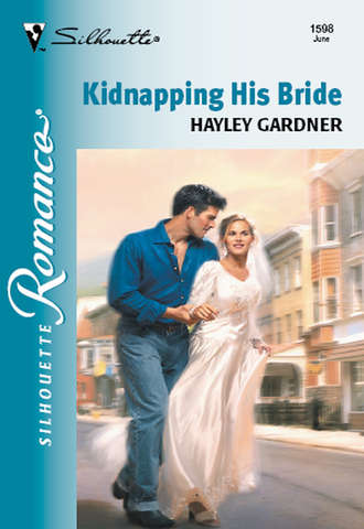 Hayley Gardner, Kidnapping His Bride
