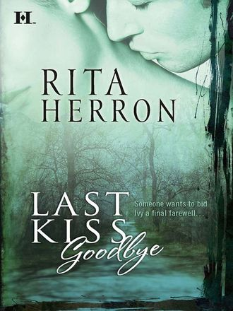Rita Herron, Last Kiss Goodbye