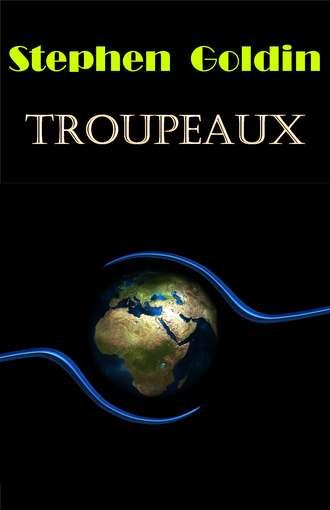 Stephen Goldin, Troupeaux