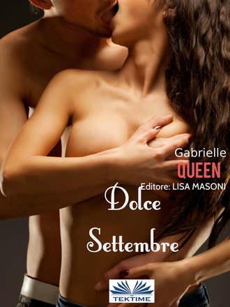 """Gabrielle Queen, """"Dolce Settembre"""""""