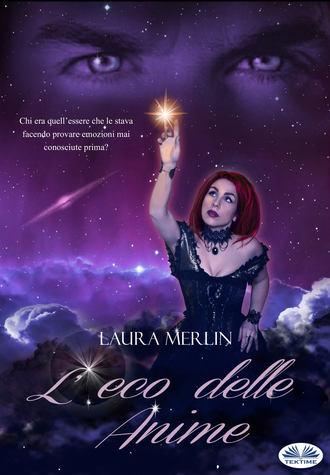 Laura Merlin, L'Eco Delle Anime