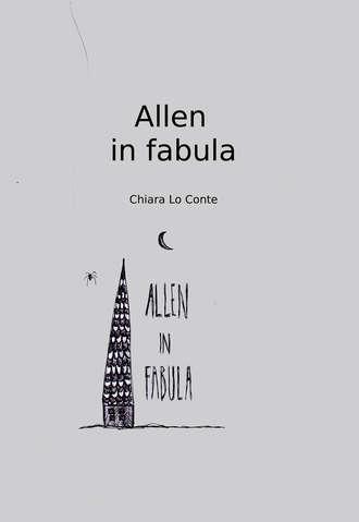 Chiara Lo Conte, Allen In Fabula