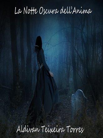 Aldivan Teixeira Torres, La Notte Oscura Dell'anima