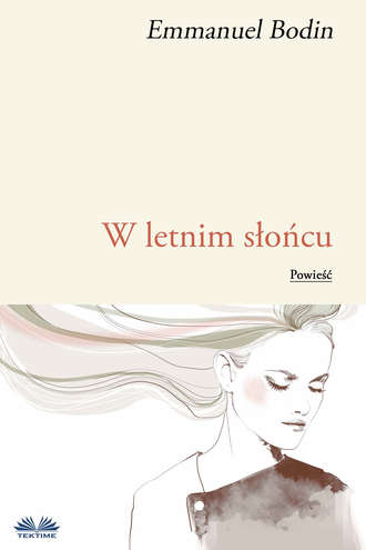 Emmanuel Bodin, Agnieszka Kwasow, W Letnim Słońcu