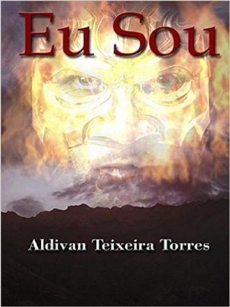 Aldivan Teixeira Torres, Eu Sou