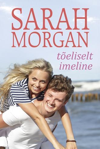 Сара Морган, Tõeliselt imeline
