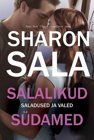 Шарон Сала, Salalikud südamed. Kolmas raamat