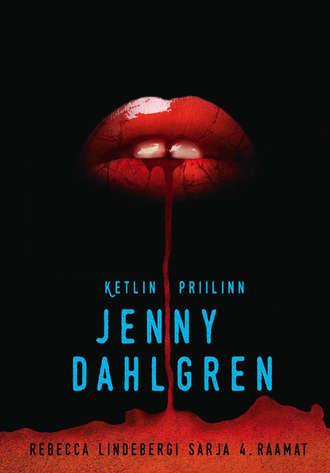 Ketlin Priilinn, Jenny Dahlgren