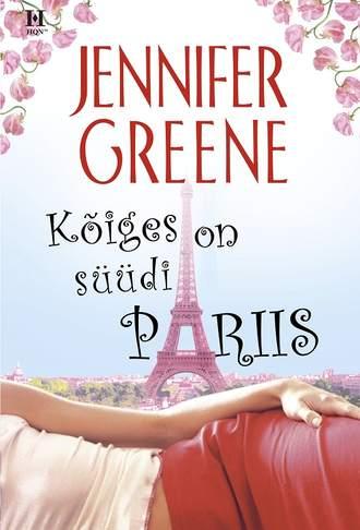 Jennifer Greene, Kõiges on süüdi Pariis