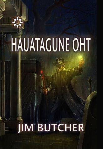 Джим Батчер, Hauatagune oht