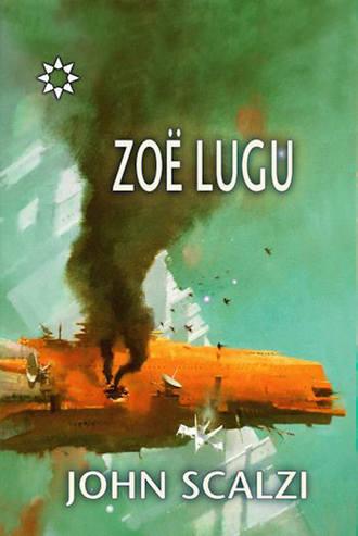 John Scalzi, Zoe lugu