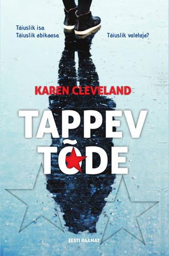 Karen Cleveland, Tappev tõde