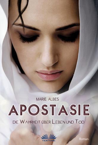 Marie Albes, Apostasie