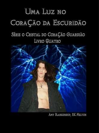 Amy Blankenship, Uma Luz No Coração Da Escuridão
