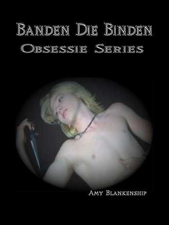 Amy Blankenship, Banden Die Binden