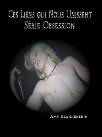 Amy Blankenship, Ces Liens Qui Nous Unissent