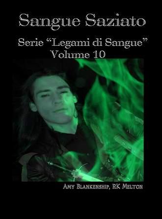 Amy Blankenship, Sangue Saziato