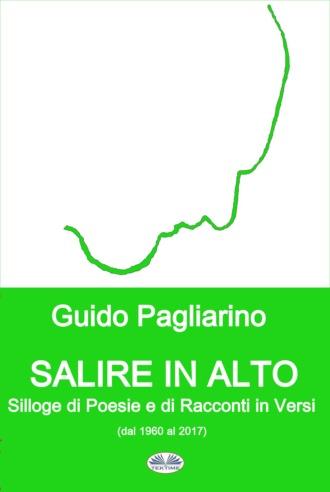 Guido Pagliarino, Salire In Alto
