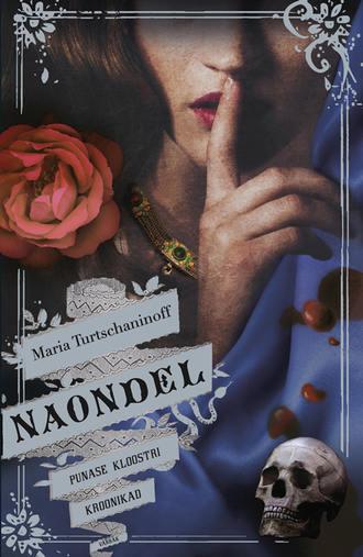 Maria Turtschaninoff, Naondel