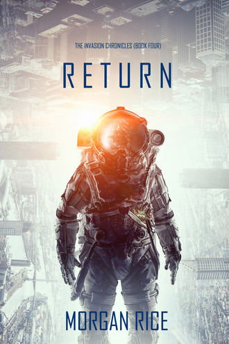 Морган Райс, Return