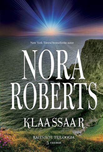 Нора Робертс, Klaassaar. Kaitsjate triloogia 3. raamat