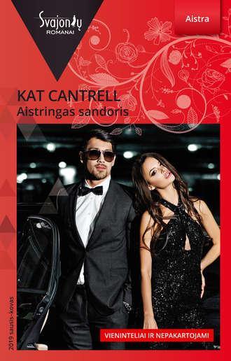 Kat Cantrell, Aistringas sandoris