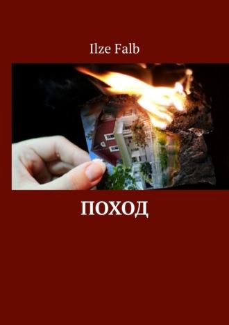Ilze Falb, Поход