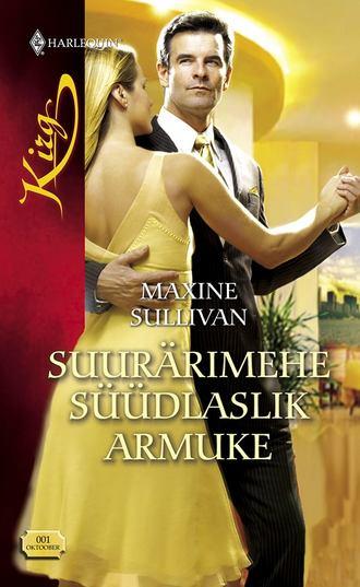 Maxine Sullivan, Suurärimehe süüdlaslik armuke