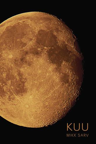 Mikk Sarv, Kuu