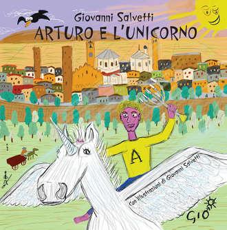 Giovanni Salvetti, Arturo e l'unicorno