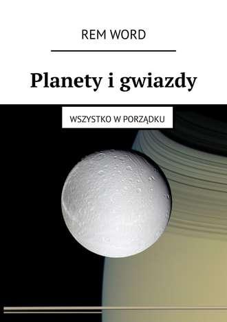 RemWord, Planety igwiazdy. Wszystko wporządku