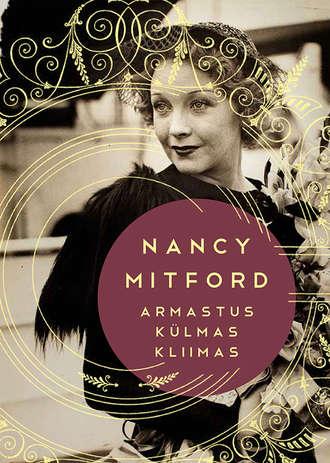 Nancy Mitford, Armastus külmas kliimas