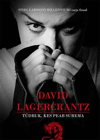 David Lagercrantz, Tüdruk, kes peab surema