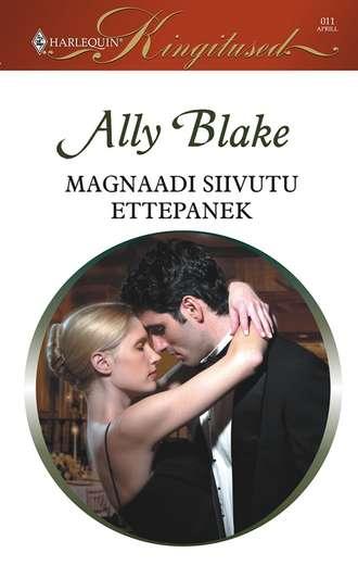 Ally Blake, Magnaadi siivutu ettepanek