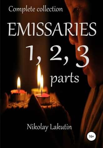 Nikolay Lakutin, Emissaries 1, 2, 3 parts. Complete collection