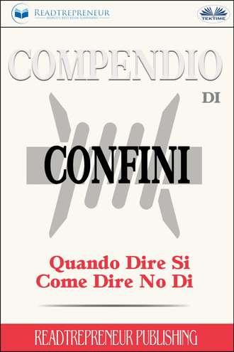 Collective work, Compendio Di Confini: Quando Dire Si, Come Dire No Di