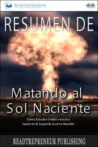 Varios autores, Resumen De Matando Al Sol Naciente