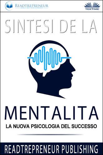 Collective work, Sintesi De La Mentalità