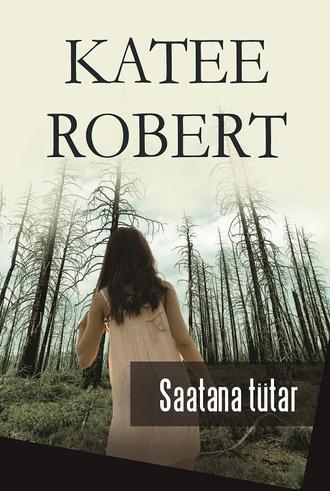 Katee Robert, Saatana tütar