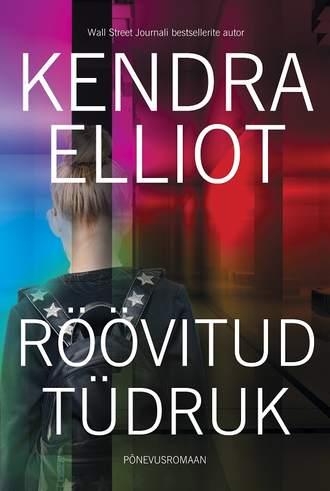 Kendra Elliot, Röövitud tüdruk